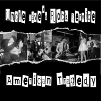 Uncle Dave's Rock Service | American Tragedy