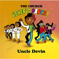 Uncle Devin | The Church Usher's Dance!