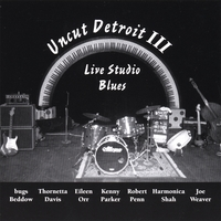 Various: Uncut Detroit III: Live Studio Blues