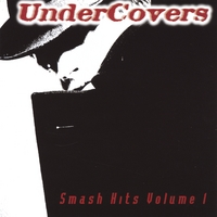 Undercovers | Smash Hits
