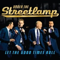 Under the Streetlamp | Let the Good Times Roll