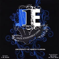 University Of North Florida Jazz Ensemble 1 | With All My Love