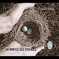 Unified Jazz Ensemble | Cradle Song