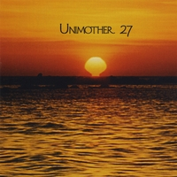 UNIMOTHER 27: Unimother 27