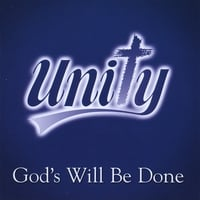 Unity | God's Will Be Done