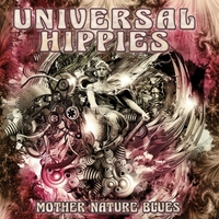 Universal Hippies | Mother Nature Blues