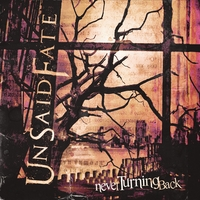 Unsaid Fate | Never Turning Back