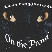 UNTAYMED | On The Prowl