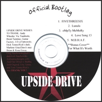 Upside Drive | Official Bootleg | CD Baby Music Store