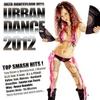Various Artists: Urban Dance 2012 Vol.1