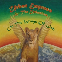 Urban Empress & The UrbanItes | On The Wings Of Jah