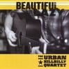 THE URBAN HILLBILLY QUARTET: Beautiful Lazy