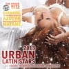 Various Artists: Urban Latin Stars 2013
