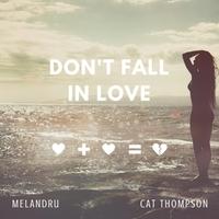 Melandru Cat Thompson Dont Fall In Love Cd Baby Music Store