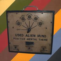 Used Alien Mind | Positive Mental Theme