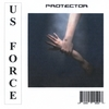 U.S. Force: Protector