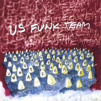 US FUNK TEAM | You Can't Destroy What We Came to Save