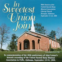 United Sacred Harp Musical Association | In Sweetest Union Join