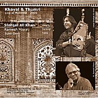 Ustad Shafqat Ali Khan & Pt  Ramesh Misra | Khayal & Thumri (Live in