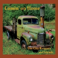 Ute City Rangers | Comin' On Home