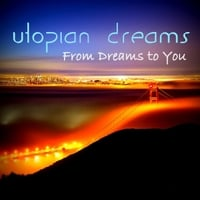 Utopian Dreams Band | From Dreams to You