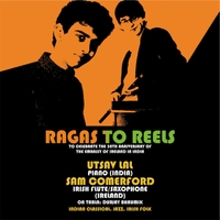 Utsav Lal & Sam Comerford | Ragas to Reels