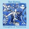 Uwe Gronau: Thoughts of Tomorrow