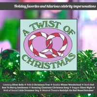 A Twist Of Christmas.Various Artists A Twist Of Christmas Cd Baby Music Store