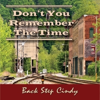 Back Step Cindy | Don't You Remember the Time