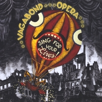Vagabond Opera | Sing For Your Lives