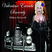 Valentina Estrada | Sincerely (Oldies ReLived)