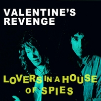 Valentine's Revenge | Lovers in a House of Spies