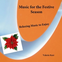 Valerie Kerr | Music for the Festive Season