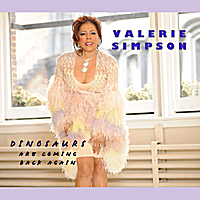 Valerie Simpson | Dinosaurs Are Coming Back Again