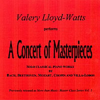 Valery Lloyd-Watts | A Concert of Masterpieces