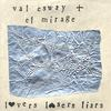 VAL ESWAY & EL MIRAGE: Lovers Losers Liars