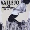 Vallejo: Steamboat Live