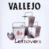 Vallejo: Leftovers
