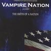 Vampire Nation: The Birth Of A Nation
