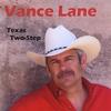 Vance Lane: Texas Two-Step