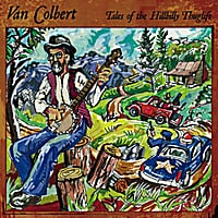 Van Colbert | Tales of the Hillbilly Thuglife