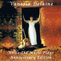 Vanessa Delaine | While the Music Plays (Anniversary Edition)