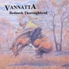 Vannatta: Redneck Thoroughbred