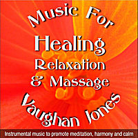Vaughan Jones | Music for Healing, Relaxation and Massage