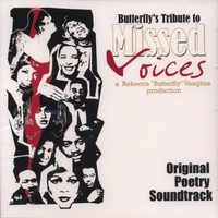 Rebecca Butterfly Vaughns | Butterfly's Tribute to Missed Voices