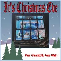 Its Christmas Eve.Paul Garratt Pete Wain It S Christmas Eve Cd Baby