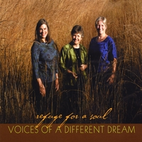 Voices of a Different Dream | Refuge for a Soul