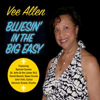 Vee Allen | Bluesin' in the Big Easy