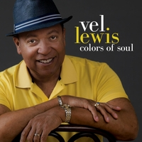 Vel Lewis | Colors of Soul