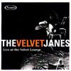 The Velvet Janes: Live At The Velvet Lounge